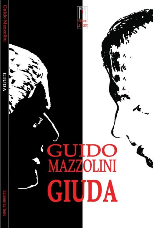Giuda, il romanzo di Guido Mazzolini